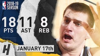 Nikola Jokic Full Highlights Nuggets vs Bulls 2019.01.17 - 18 Pts, 11 Ast, 8 Rebounds!