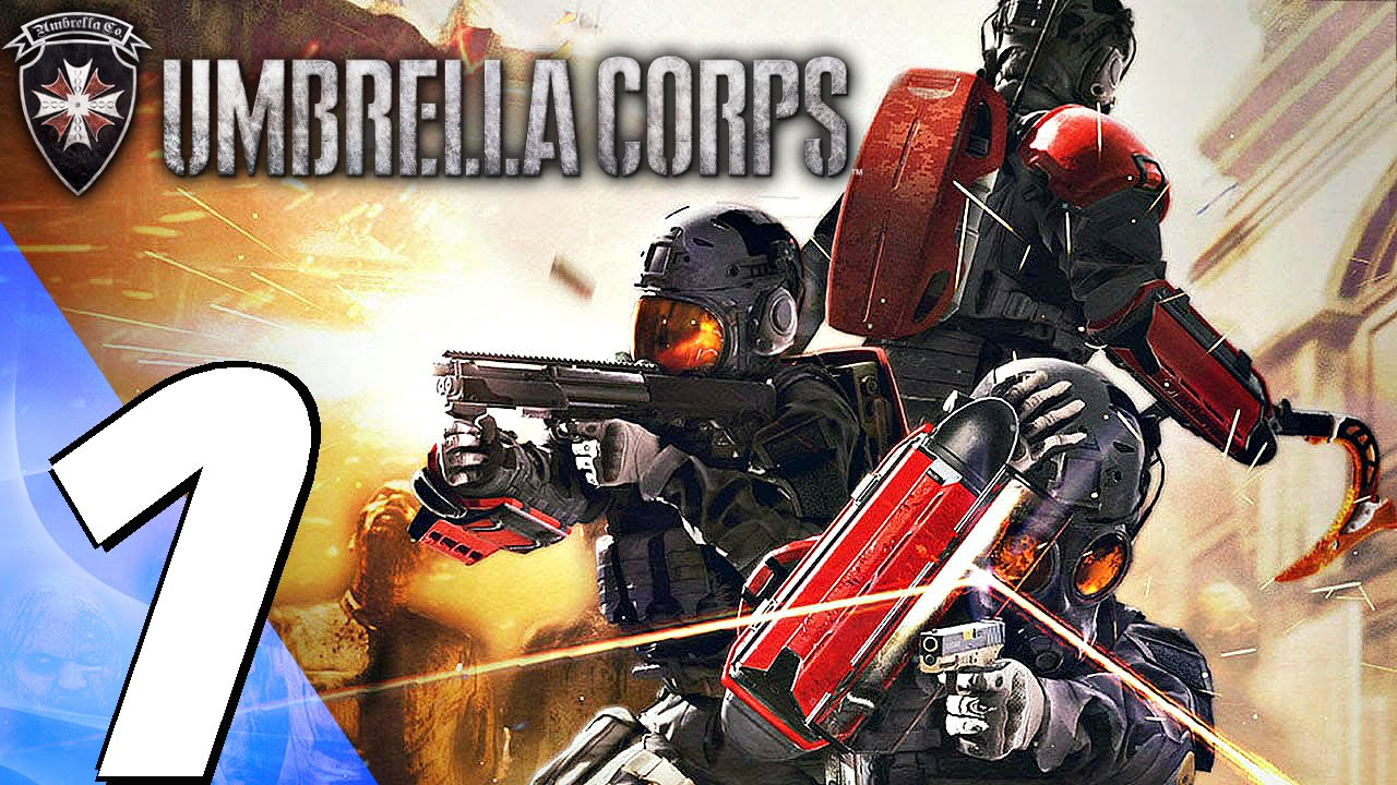Resident Evil Umbrella Corps Ps4 Gameplay Walkthrough Part 1 Ps4resident 7 Reg 3 Prologue Review Full Game Youtube