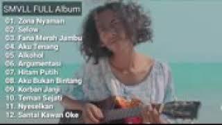 Kumpulan lagu SMVLL FULL album sellow