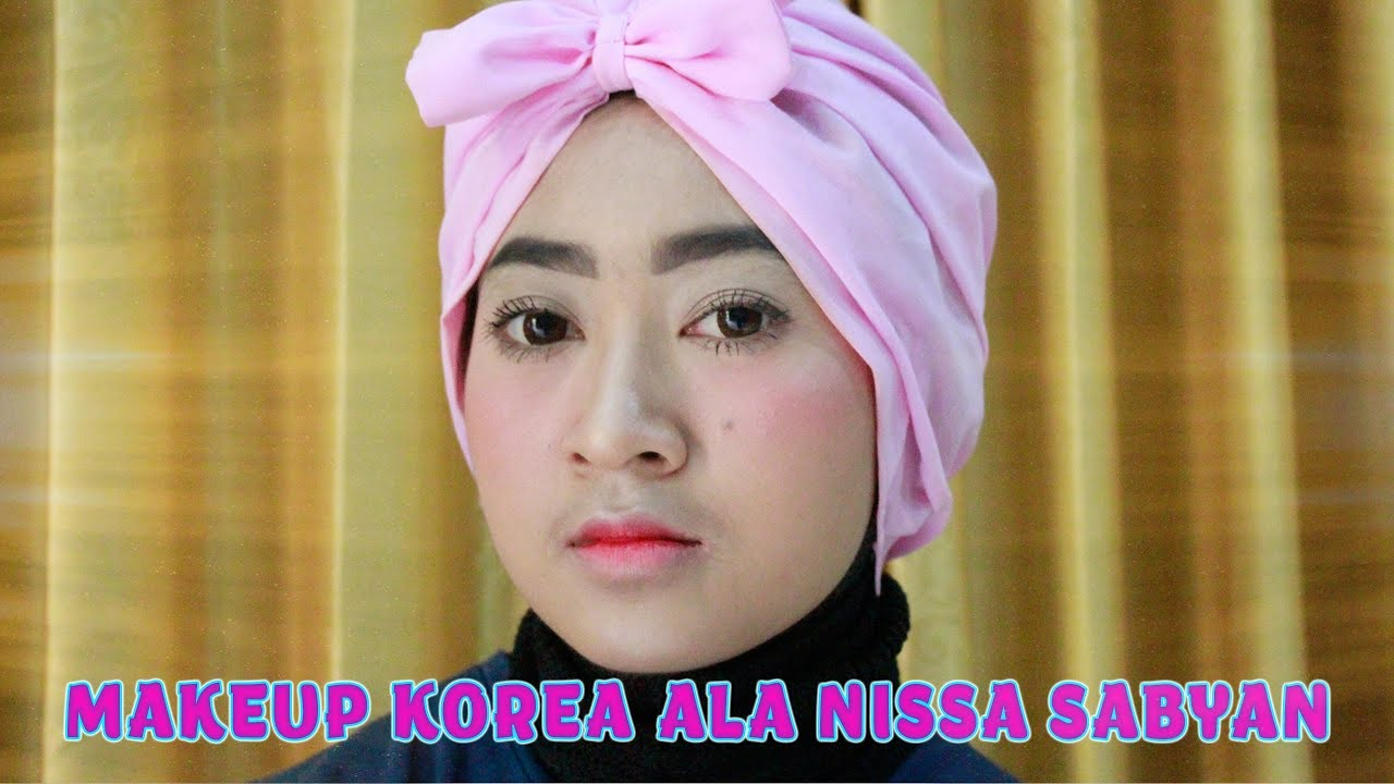 makeup kekinian ala nissa sabyan - 9videos.tv