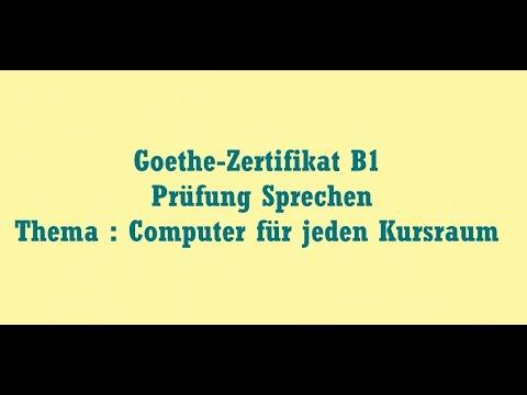 Goethe Zertifikat B1 Prüfung Sprechen Thema Computer Für Jeden