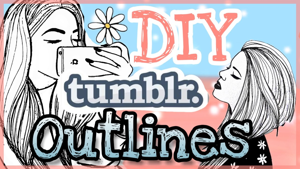 Diy Tumblr Outlines Easy Foxy Draws Youtube