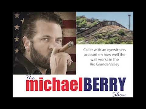 Michael Berry - Expert Analysis On Border Wall Security