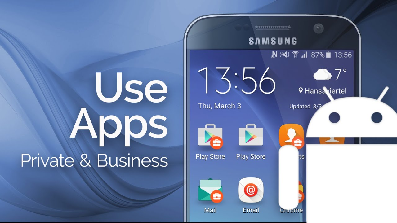 How to Use Private and Business Apps with Android for Work