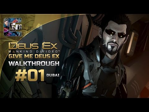 Deus Ex: Mankind Divided - Ghost Walkthrough / Part 1 - Dubai