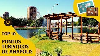 10 pontos turisticos mais visitados de Anápolis