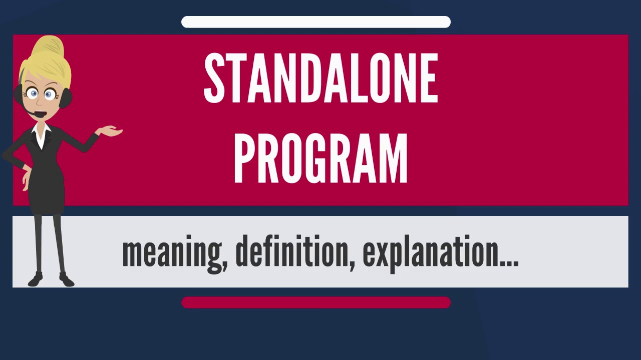 what is the meaning of standalone
