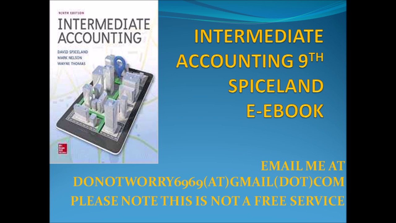 Intermediate accounting 9th spiceland ebook youtube intermediate accounting 9th spiceland ebook fandeluxe Choice Image