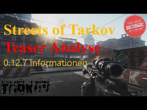 escape-from-tarkov-/-streets-of-tarkov-/-teaser-analyse-/-german-/-deutsch-/-infos-zu-0.12.7