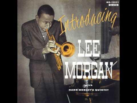 Lee Morgan & Hank Mobley1956Introducing Lee Morgan07 Thats All