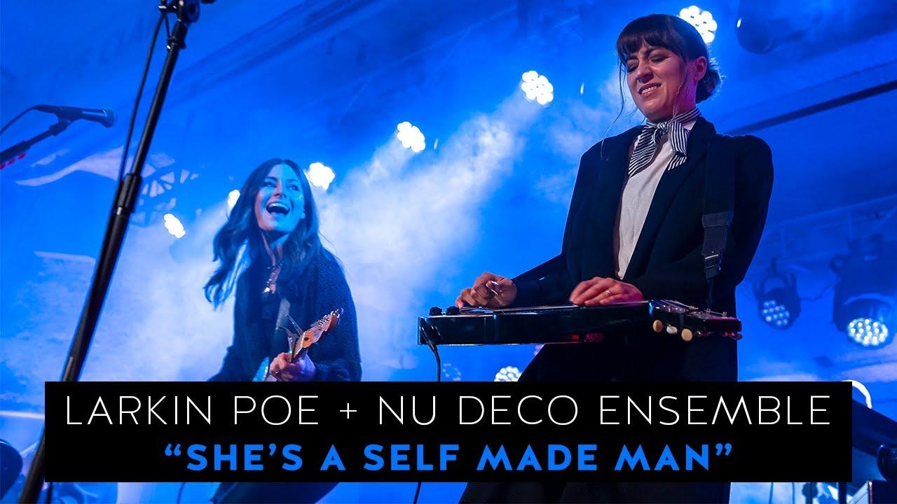"Download Larkin Poe & @Nu Deco Ensemble - ""She's A Self Made Man"" (Live In Concert)"
