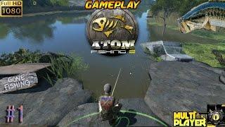 ATOM FISHING 2 PC GAMEPLAY #1 TUTO MULTIPLAYER  MULTIJOUEURS JEU DE PECHE HD 2017