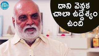 దాని వెనక చాల ఉద్దేశ్యం ఉంది - K Raghavendra Rao || Heart To Heart With Swapna
