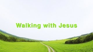 Walking with Jesus (David Wilkerson)
