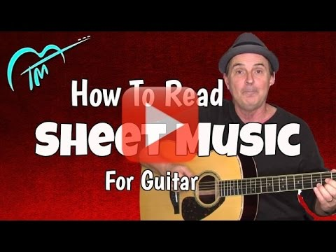 How To Read Sheet Music And Play Any Song On Guitar