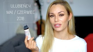 ♡ ULUBIEŃCY CZERWCA 2018 / SERUM Z WIT. C / ODŻYWKA DO BRWI / KREM Z FILTREM ♡ EMILIA JUREK ♡
