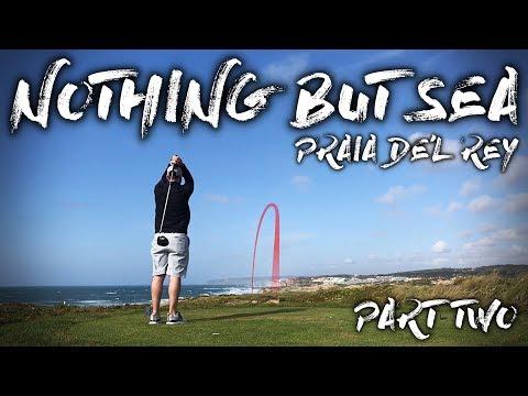 NOTHING BUT SEA - Praia De'l Rey - Course Vlog - Part Two