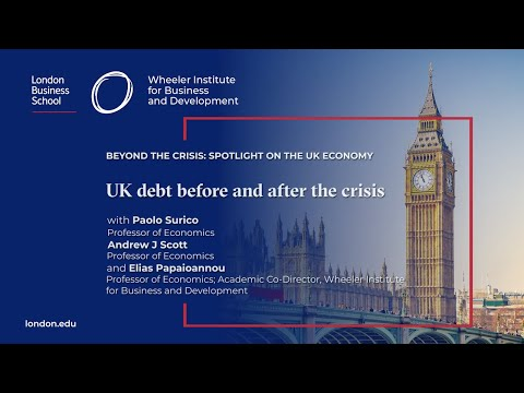 UK debt before and after the crisis | London Business School