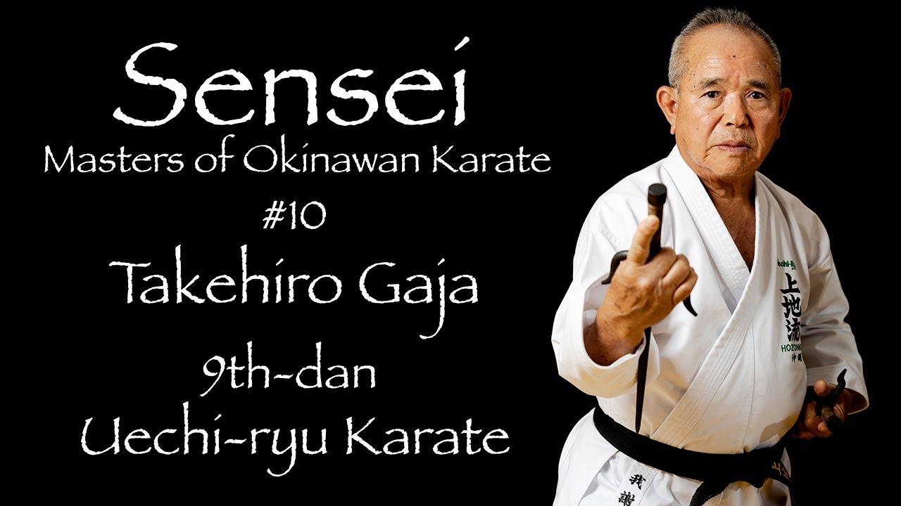 Sensei: Masters of Okinawan Karate #10 Takehiro Gaja