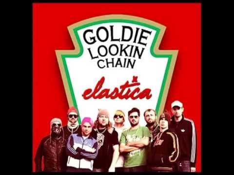 Elastica vs Goldie Lookin' Chain - 21 Oz Connection