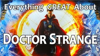 everything great about doctor strange