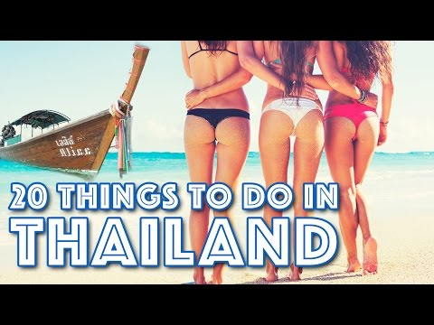 Top 20 Things To Do in Thailand (THE BEST OF THAILAND)