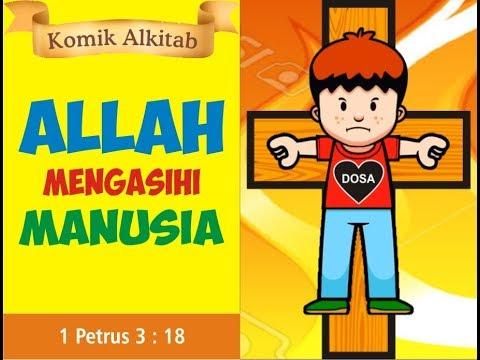 Allah Mengasihi Manusia Cerita Alkitab Anak Kristen Sekolah Minggu