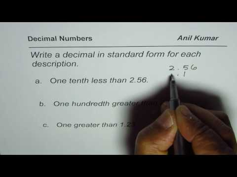 Write decimal number one tenth less than a hundredth number