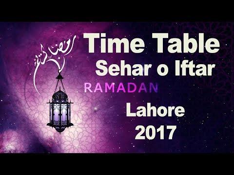 Lahore Ramadan 2017 Schedule Of Pakistan - Timetable Sehar O Iftar