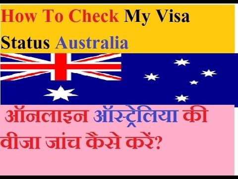 Australia Visa 2018 - How To Check Online Australia Visa - How To Track Australia Visa File