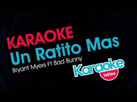 Un Ratito Mas - Bryant Myers Feat Bad Bunny (Karaoke Latino)