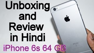 iPhone 6s 64 GB Unboxing and Full Review in Hindi [हिन्दी] Space Grey 64 GB