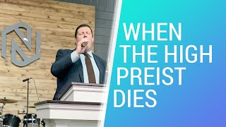 When The High Priest Dies - July 5, 2020 - NLAC