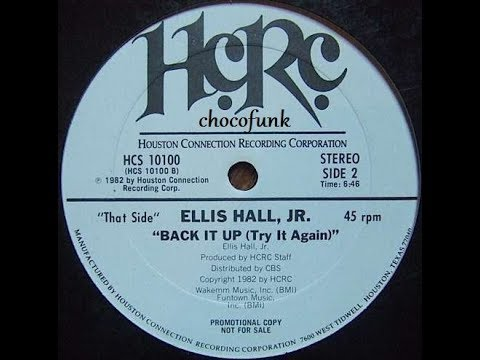 """Ellis Hall Jr""   ""Back It Up""  ""Try It Again"" 1982"