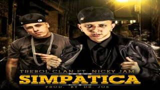 Trebol Clan Ft. Nicky Jam - Simpatica Prod. By Dr. Joe