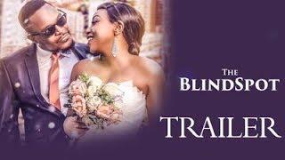 THE BLINDSPOT Trailer - Latest Nigerian Movies 2018