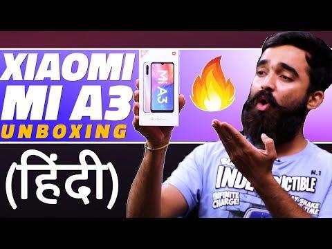 Xiaomi Mi A3 First Look & Unboxing (Hindi)   शाओमी मी ए3 की अनबॉक्सिंग और फर्स्ट लुक