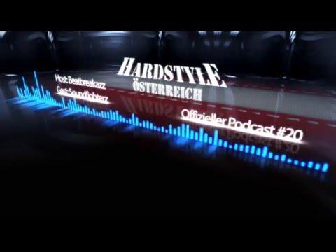 Hardstyle Österreich Podcast #20    Soundfighterz