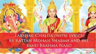 Lakshmi Chalisa (with lyrics) by Rattan Mohan Sharma and his band Brahma Naad