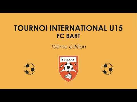 VENEZ PARTICIPEZ AU GRAND TOURNOI INTERNATIONAL U15 DU F.C. BART !!