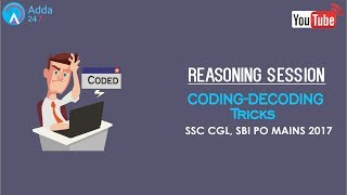 Coding Decoding Reasoning Tricks For SBI PO MAINS & SSC CGL (Online Coaching for SBI IBPS Bank PO)