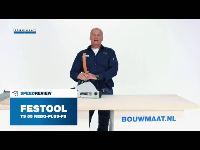 Festool TS 55 R invalcirkelzaag Speedreview