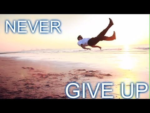 MOTIVATION FOR BREAKDANCE – NEVER GIVE UP