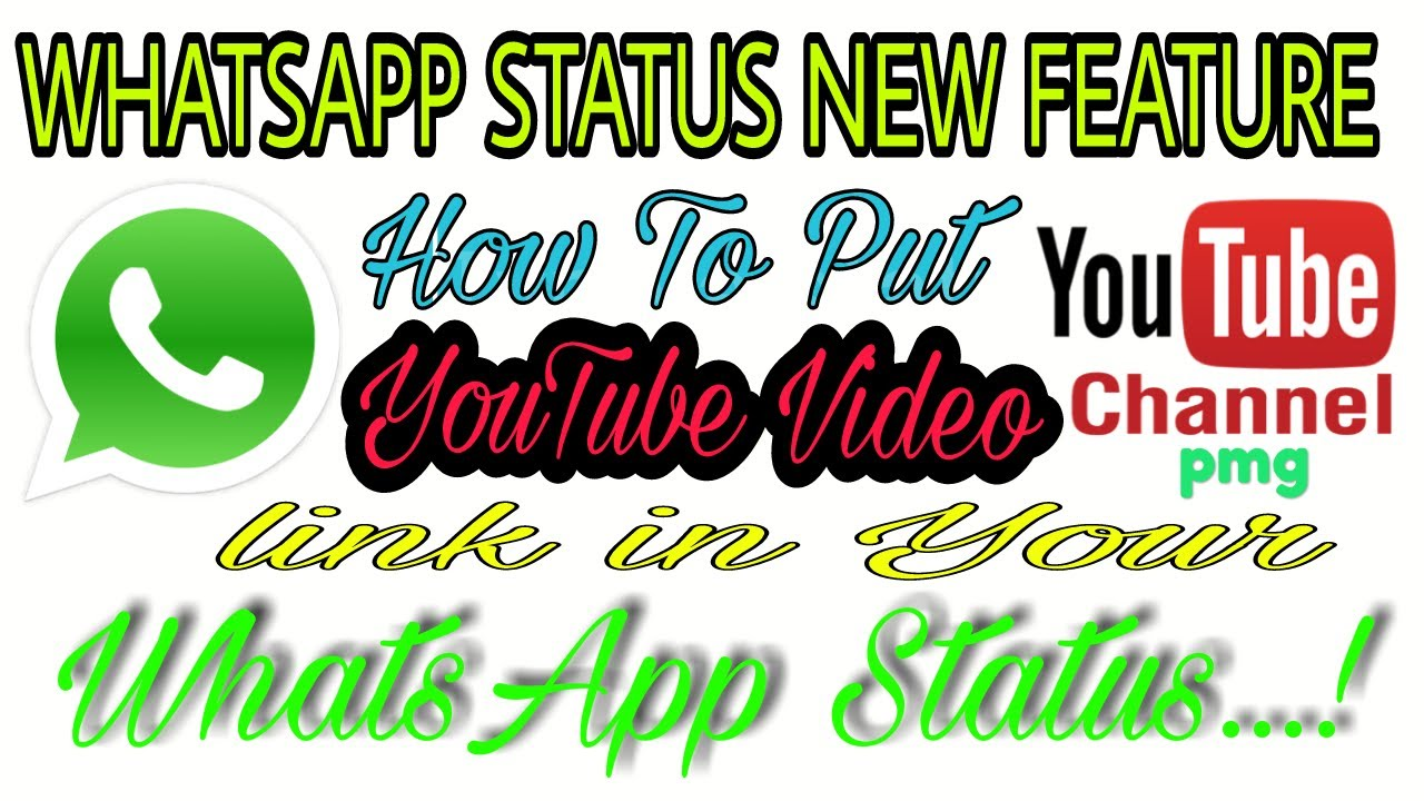 How To Share Youtube Video Link On Your Whatsapp Status Pmg