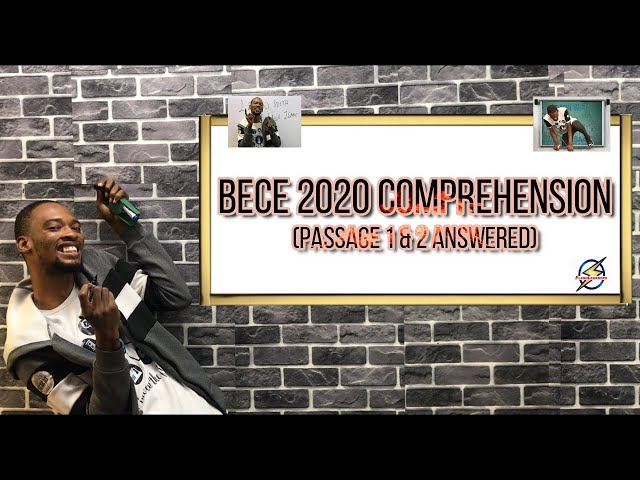 Junior Waec (BECE) 2020 Comprehension Questions (Explained)