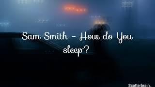Sam Smith - How do You sleep? (Letra en español)