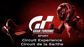 Gran Turismo Sport - Circuit de la Sarthe - Circuit Experience