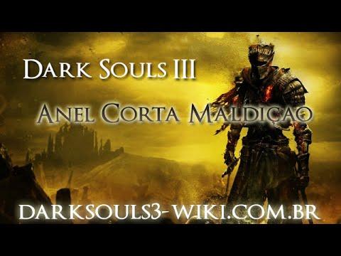 Dark Souls 3 - Anel Corta Maldição