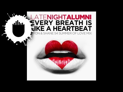 Late Night Alumni - Every Breath Is Like A Heartbeat (Myon & Shane 54 Summer Of Love Mix)