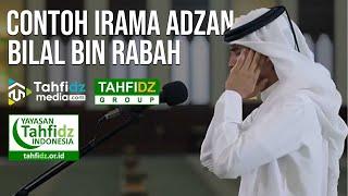 Download Contoh Irama Adzan Bilal Bin Rabah   Lomba Virtual Adzan 2021